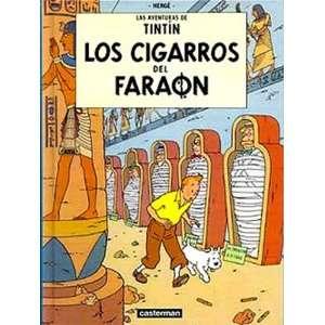 Las Aventuras de Tintin Los Cigarros Del Faraon (Spanish