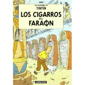 Los Cigarros Del Faraon/ the Cigars of the Pharaoh (Tintin