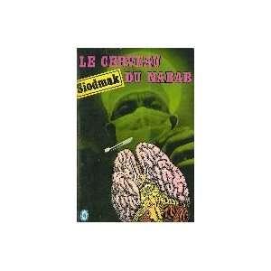 Le cerveau du nanab Curt Siodmak Books