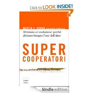 Supercooperatori (Italian Edition) Martin Nowak  Kindle