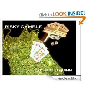 RISKY GAMBLE: Shelli Quinn:  Kindle Store
