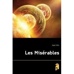 Les Misérables Hugo Victor Books
