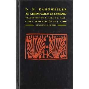 (Spanish Edition) (9788477272557) Daniel Henry Kahnweiler Books