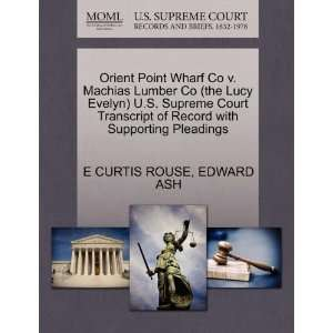 Orient Point Wharf Co v. Machias Lumber Co (the Lucy