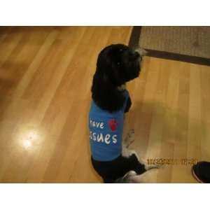 I Have Issues EMBROIDERED Dog Tank Tee Shirt Blue large