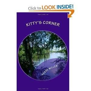 Kittys Corner (9781467915403) Renay Miller Books