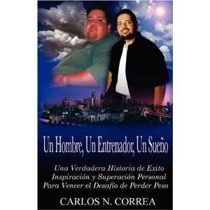 Perder Peso (Spanish Edition) (9781432720919) Carlos N Correa Books