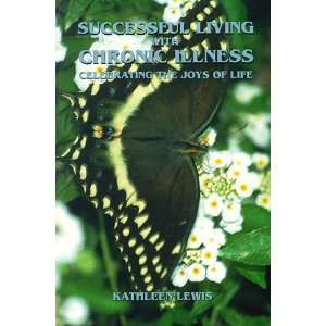 Successful Living With Chronic Illness (9780840391018
