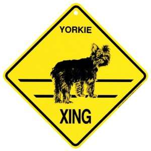 Yorkie   puppy cut Xing caution Crossing Sign dog Gift