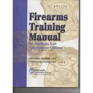 Training Manual for Michigan Law Enforcement Officers Macomb Books