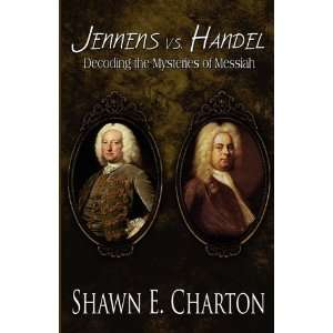 the Mysteries of Messiah (9781451228021): Shawn E. Charton: Books