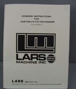 Gorton 375 Cutter Grinder Instruction Manual