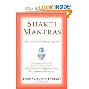 Shakti Mantras Tapping into the Great Goddess Energy
