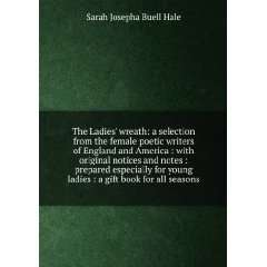ladies  a gift book for all seasons Sarah Josepha Buell Hale Books