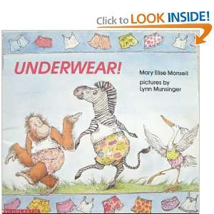 Underwear! (9780439400299): Mary Elise Monsell: Books