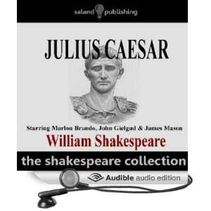 Julius Caesar (Audible Audio Edition) William Shakespeare