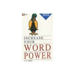 Increase Your Word Power (9788121608855) Y.k. Modi Books
