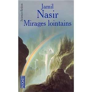 Mirages lointains (9782266107693) Jamil Nasir Books