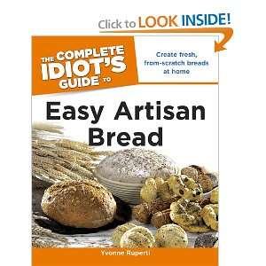 Guide to Easy Artisan Bread (9781615640041) Yvonne Ruperti Books