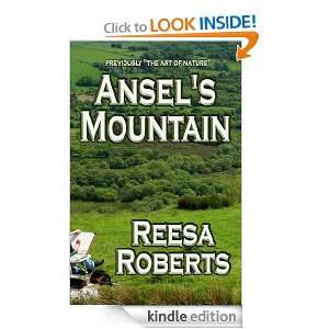 Ansels Mountain eBook: Reesa Roberts: Kindle Store