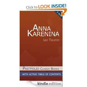 Anna Karenina (Annotated) (Pastfolio Classics with Table of Contents