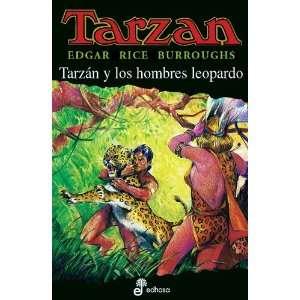 Tarzan Y Los Hombres Leopardo (9788435031172): Edgar Rice