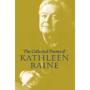 Collected Poems of Kathleen Raine [Hardcover] Kathleen Raine Books