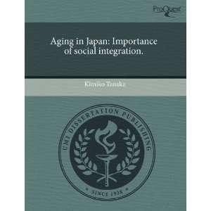 of social integration. (9781243492050): Kimiko Tanaka: Books