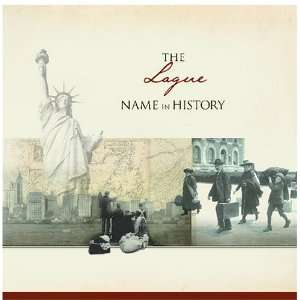 The Lague Name in History Ancestry Books