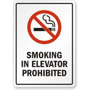 Smoking in Elevator Prohibited Sign Plastic, 10 x 7