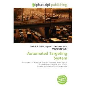 Automated Targeting System (9786133908161): Books