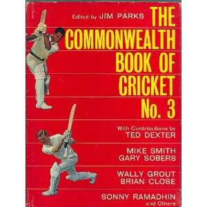 THE COMMONWEALTH BOOK OF CRICKET NO. 3 ED JIM PARKS Books