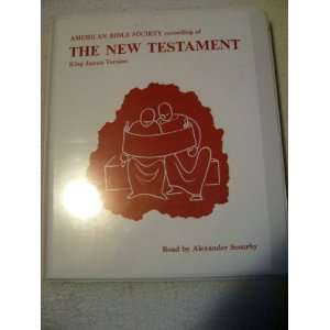 OF THE NEW TESTAMENT READ BY ALEXANDER SCOURBY