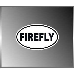 Firefly Shiny Cool Serenity Vinyl Euro Decal Bumper Sticker 3 X 5