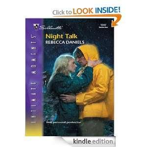 Night Talk (Silhouette Intimate Moments) Rebecca Daniels