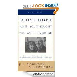 Falling In Love When You Thought You Were Through: A Love Story: Jill