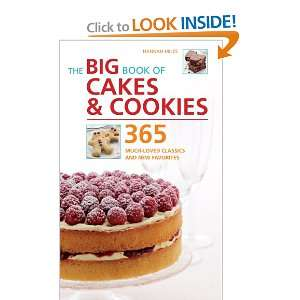 The Big Book of Cakes & Cookies 365 Much Loved Classics