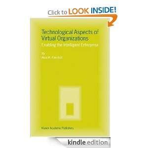 Aspects of Virtual Organizations Enabling the Intelligent Enterprise