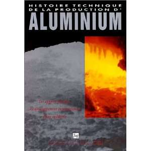Histoire technique de la production daluminium Les apports