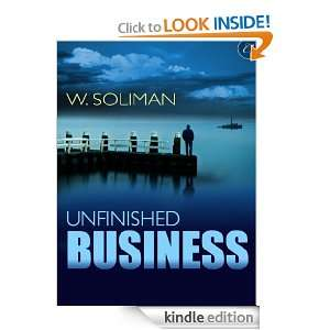Unfinished Business (The Hunter Files) W. Soliman  Kindle