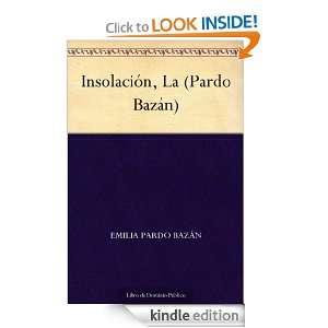 Insolación, La (Pardo Bazán) (Spanish Edition): Emilia Pardo Bazán
