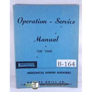 Barnes Drill Horizontal Honing Machine Operation Manual