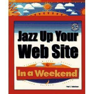 Jazz Up Your Web Site in a Weekend with CDROM (In a