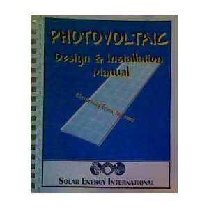 Design & Installation Manual Solar Energy International Books