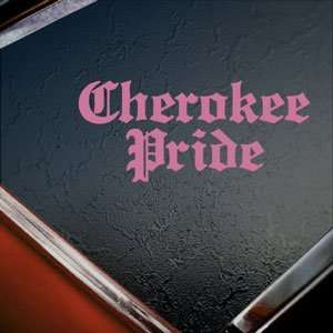 Cherokee Pride Pink Decal Car Truck Bumper Window Pink