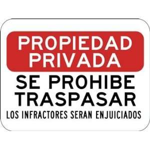 Spanish Private Property No Trespassing Violators Prosecuted
