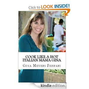 Cook Like A Hot Italian Mama Gina: Gina Meyers Ferrari :