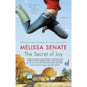 The Secret of Joy, Senate, Melissa Literature & Fiction