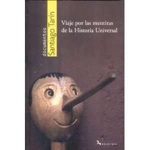Las Mentiras De La Historia Universal (9788496326972) Unknown Books