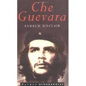 Che Guevara (Sutton Pocket Biographies): Andrew Sinclair